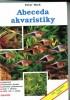 Abeceda akvaristiky - Jak úspěšně začítAbeceda akvaristiky - Jak úspěšně začít